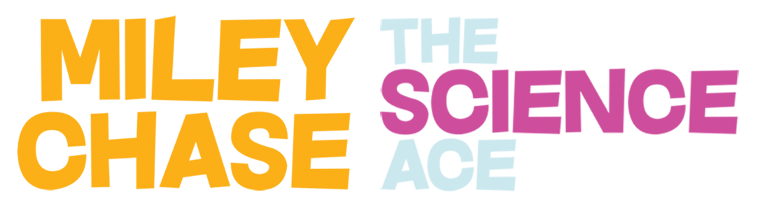 Miley Chase the Science Ace